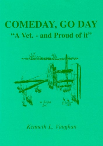 Comeday Go Day: A Vet. - And: Vaughan, Kenneth Lewis