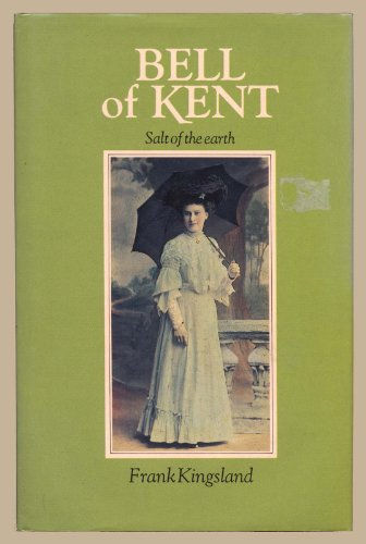 Bell of Kent: Salt of the Earth