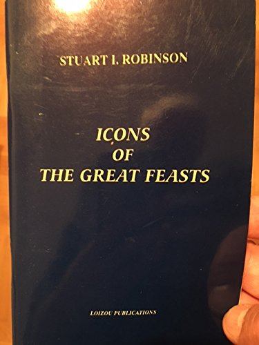 9780952124689: Icons of the Great Feasts