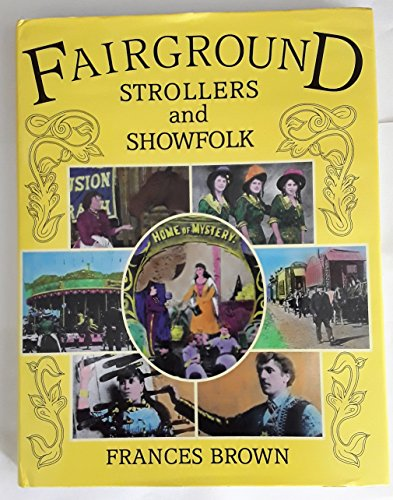 9780952128212: Fairground Strollers and Show Folk