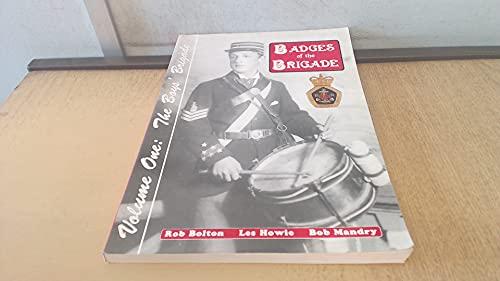 9780952138112: Badges of the Brigade
