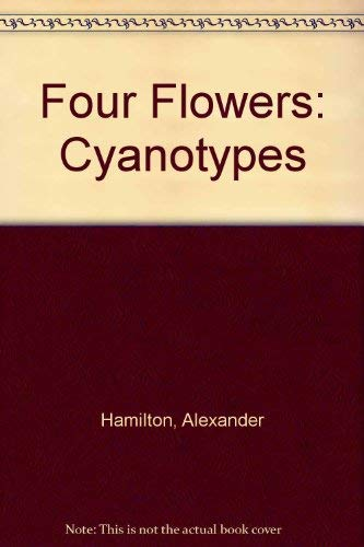 9780952139645: Four Flowers: Cyanotypes