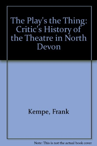 The Play's the Thing: Kempe, Frank