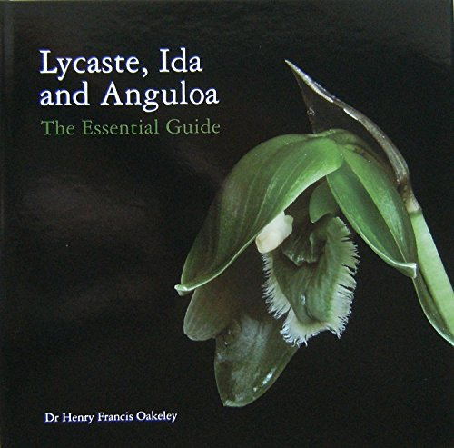 9780952146117: Lycaste, Ida and Anguloa: The Essential Guide
