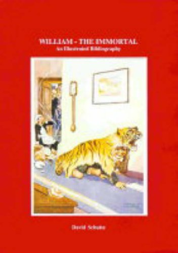 William - The Immortal: An Illustrated Bibliography: Schutte, David
