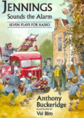 9780952148227: Jennings Sounds the Alarm: Seven Plays for Radio (Jennings at School S.)