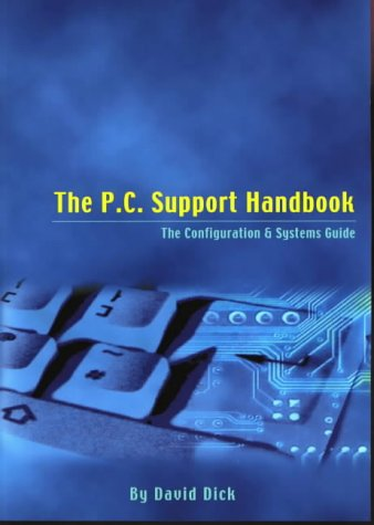 9780952148470: The P.C. Support Handbook: The Configuration and Systems Guide