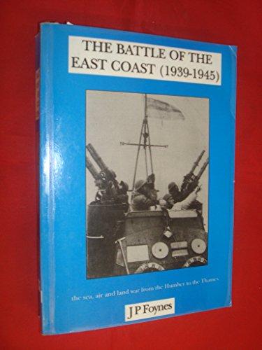 9780952155522: Battle of the East Coast (1939-1945)