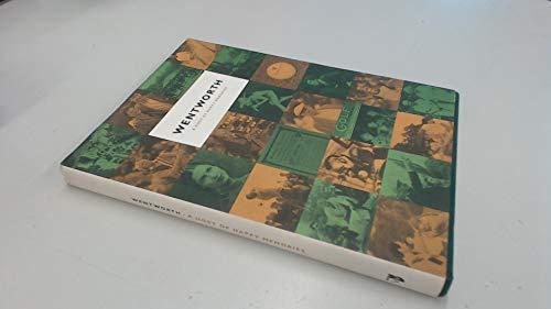 Wentworth, A Host of Happy Memories: RENTON (EDITOR) LAIDLAW