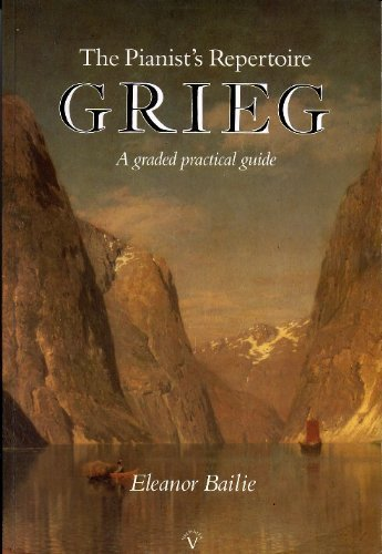 9780952160007: Grieg: Pianists Repertoire