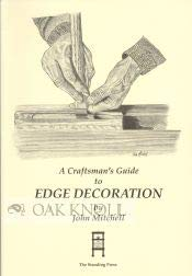 9780952162605: Craftsman's Guide to Edge Decoration