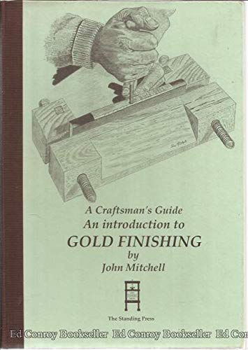 9780952162636: An Introduction to Gold Finishing
