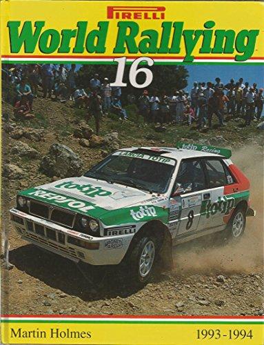 9780952163909: Pirelli World Rallying: No. 16
