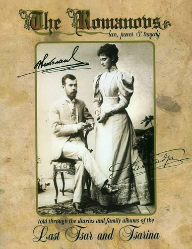 9780952164401: The Romanovs: Love, Power & Tragedy