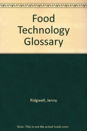 9780952164562: Food Technology Glossary