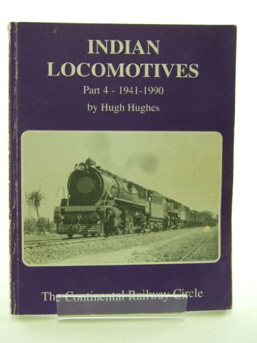INDIAN LOCOMOTIVES PART 4: 1941-1990