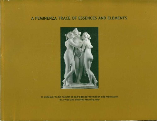 9780952167464: A Feminenza Trace of Essences and Elements