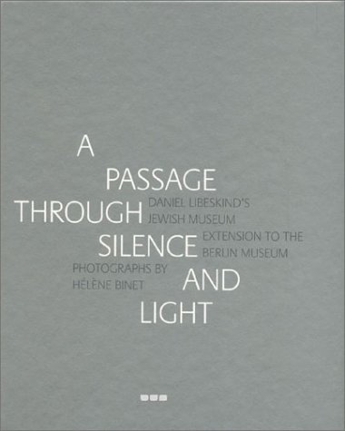 9780952177357: A Passage Through Silence and Light