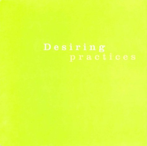 Desiring Practices Catalogue