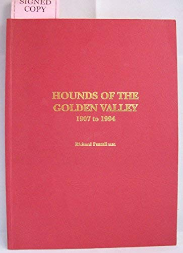 Hounds of the Golden Valley 1907-1994: Richard Pantall