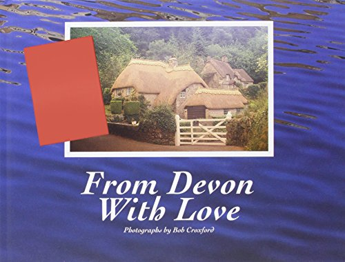 From Devon with Love: Croxford, Bob