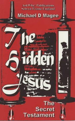 9780952191322: The Hidden Jesus: The Secret Testament Revealed