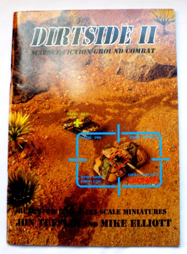 Dirtside II: Science Fiction Ground Combat (Rules for 1:300/1:285 Scale Miniatures): Jon Tuffley