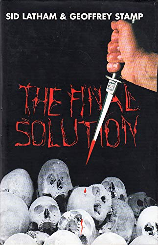 Final Solution: Latham, Sid, Stamp,