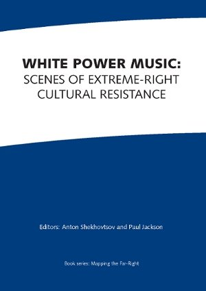 9780952203896: White Power Music: Scenes of Extreme-Right Cultural Resistance