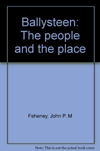 9780952205968: Ballysteen: The people and the place