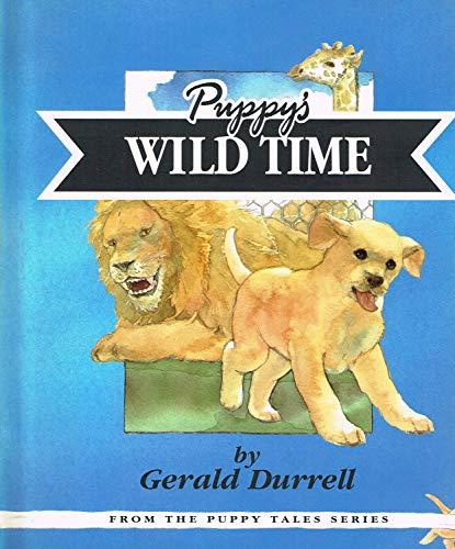 Puppy's Wild Time: GERALD DURRELL