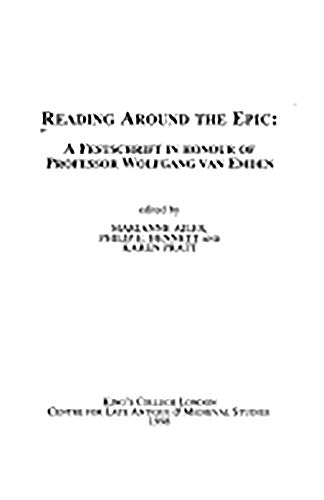 Reading around the Epic: A Festschrift in
