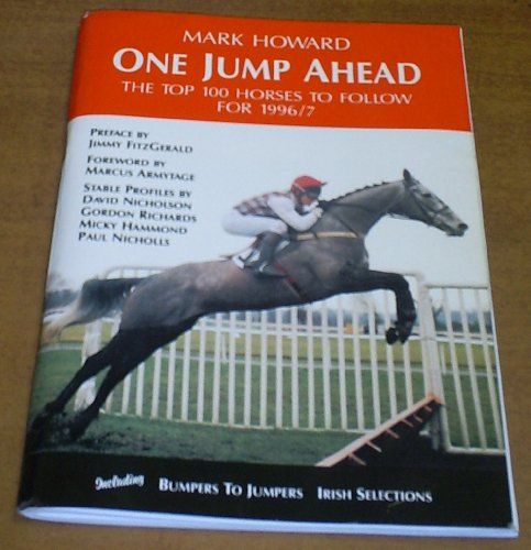 9780952212737: One Jump Ahead 1996/97: The Top N.H. Horses to Follow