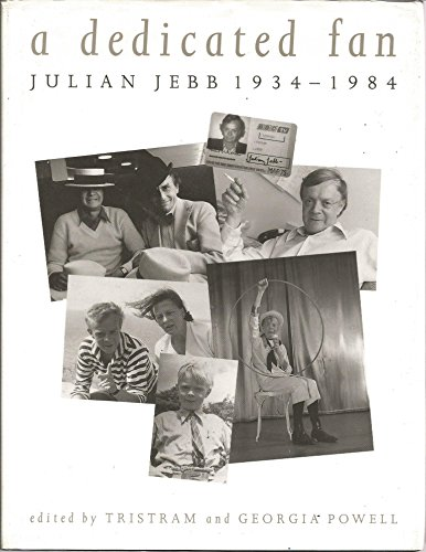 9780952216209: A Dedicated Fan: Julian Jebb 1934-84