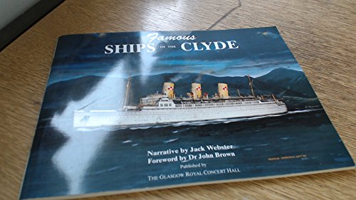 9780952217404: Famous Ships of the Clyde