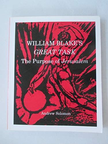 William Blake's Great Task: The Purpose of Jerusalem (0952221128) by Andrew Solomon