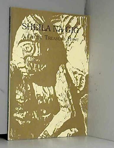 9780952232100: Sheila na gig: A Celtic treasure hunt