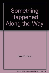 9780952236207: Something Happened Along the Way