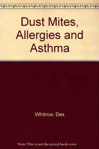 9780952241607: 'DUST MITES, ALLERGIES AND ASTHMA'