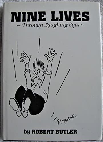 Nine Lives - Through Laughing Eyes: Butler, Robert