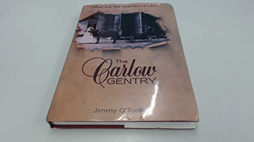 The Carlow Gentry - What will the neighbours say!: Jimmy O'Toole