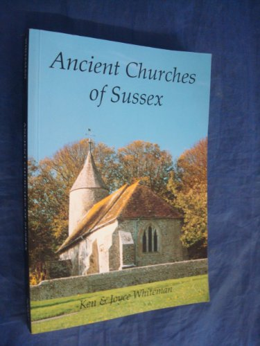 9780952256007: Ancient Churches of Sussex