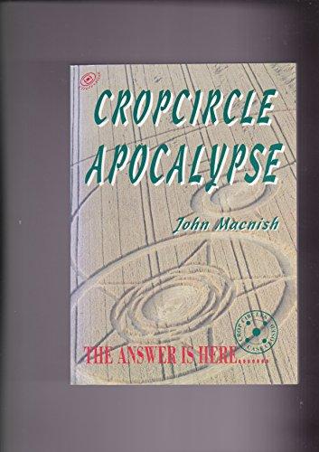 9780952258032: Cropcircle Apocalypse: A Personal Investigation into the Crop Circle Controversy