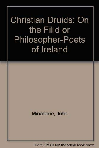 9780952258209: The Christian druids: On the filid or philosopher-poets of Ireland