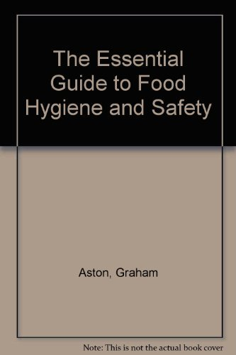 9780952263319: The Essential Guide to Food Hygiene and Safety