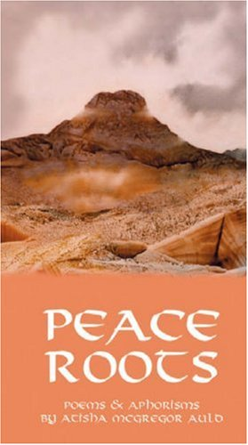 9780952270706: Peace Roots: Poems and Aphorisms