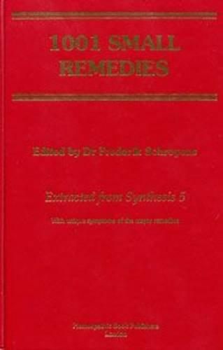 1001 Small Remedies: Dr Frederik Schroyens