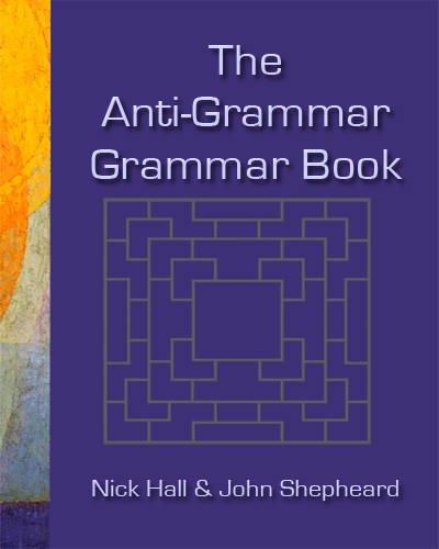 9780952280859: The Anti-grammar Grammar Book