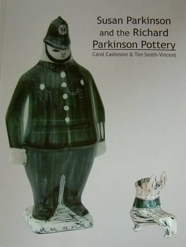 9780952281245: Susan Parkinson and the Richard Parkinson Pottery