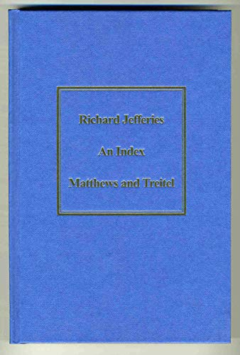 9780952281320: Richard Jefferies: an Index: Of Themes, Thoughts and Observations